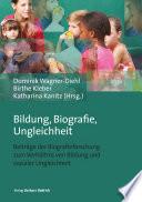 Öffnen Sie das Medium Bildung, Biografie, Ungleichheit von Tagung Bildung - Biografie - Ungleichheit <2018, Gießen> im Bibliothekskatalog