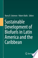 Sustainable Development of Biofuels in Latin America and the Caribbean Book