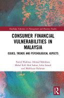 Consumer Financial Vulnerabilities in Malaysia