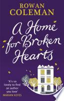 A Home For Broken Hearts