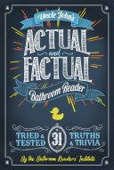Uncle John's Actual and Factual Bathroom Reader [Pdf/ePub] eBook