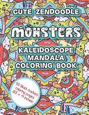 Cute Zen Doodle Monsters Kaleidoscope Mandala Coloring Book Vol10 Book PDF