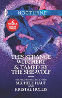 Pdf This Strange Witchery & Tamed by the She-Wolf Telecharger
