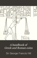 A Handbook of Greek and Roman Coins