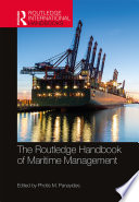 The Routledge Handbook of Maritime Management Book