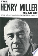 """""""The Henry Miller Reader"""" by Henry Miller, Lawrence Durrell"""