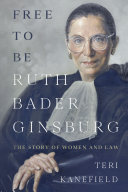 Free to Be Ruth Bader Ginsburg Book