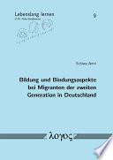 Bildung und Bindungsaspekte bei Migranten der zweiten Generation in Deutschland