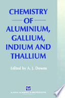 Chemistry of Aluminium, Gallium, Indium and Thallium