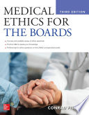 Medical Ethics for the Boards  Third Edition