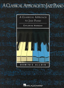 A Classical Approach to Jazz Piano Book