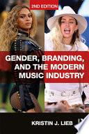 Gender Branding And The Modern Music Industry