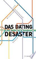 Das Dating Desaster