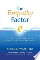 """""""The Empathy Factor: Your Competitive Advantage for Personal, Team, and Business Success"""" by Marie R. Miyashiro, Jerry Colonna"""