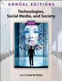 Annual Editions  Technologies  Social Media  and Society 12 13