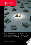 Read Online The Routledge Handbook of International Beat Literature For Free