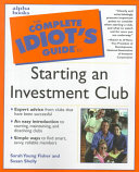 The Complete Idiot s Guide to Starting an Investment Club