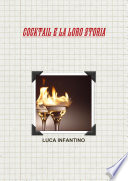 Cocktail E La Loro Storia