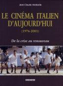 Le cinéma italien d'aujourd'hui (1976-2001)