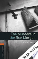 The Murders in the Rue Morgue   With Audio Level 2 Oxford Bookworms Library