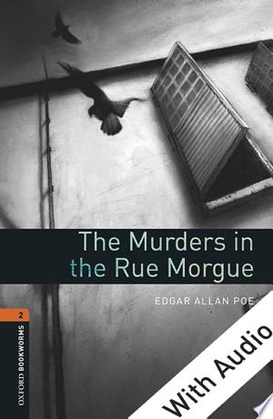 Download The Murders in the Rue Morgue - With Audio Level 2 Oxford Bookworms Library online Books - godinez books