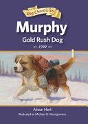 Murphy, Gold Rush Dog Pdf/ePub eBook