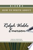 Bloom S How To Write About Ralph Waldo Emerson