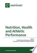 Nutrition  Health and Athletic Performance Book
