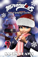 Miraculous  Tales of Ladybug and Cat Noir  Santa Claws Christmas Special