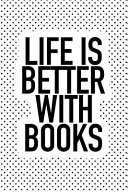 Life Is Better With Books