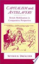 Capitalism and Antislavery