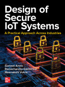 Design of Secure IoT Systems  A Practical Approach Across Industries Book