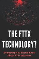 The FTTx Technology