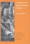 Toward a New Interpretation of Plato