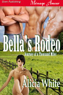 Bella's Rodeo [Journey of a Thousand Miles 1]