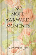 No More Awkward Moments Book