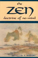 The Zen Doctrine of No Mind