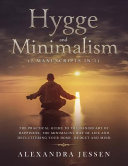 Hygge and Minimalism  2 Manuscripts in 1