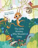 The Little Monkey Who Wouldn't Sleep [Pdf/ePub] eBook