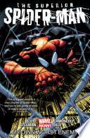 Superior Spider Man Vol  1  My Own Worst Enemy Book