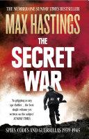 The Secret War: Spies, Codes and Guerrillas 1939–1945 Pdf/ePub eBook