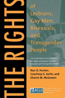 The Rights of Lesbians  Gay Men  Bisexuals  and Transgender People
