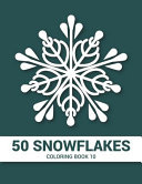 50 Snowflakes Coloring Book 10