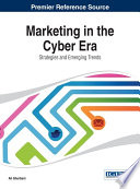 Marketing in the Cyber Era  Strategies and Emerging Trends Book