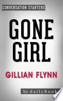 Gone Girl A Novel By Gillian Flynn Conversation Starters