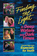 Finding the Light in Deep Waters and Dark Times Book