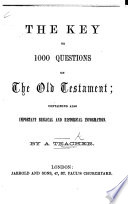 The Key to 1000 Questions on the Old Testament     By a Teacher Book