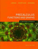 Precalculus Functions and Graphs  A Graphing Approach Book