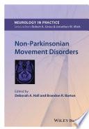 Non Parkinsonian Movement Disorders