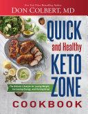 Quick and Healthy Keto Zone Cookbook